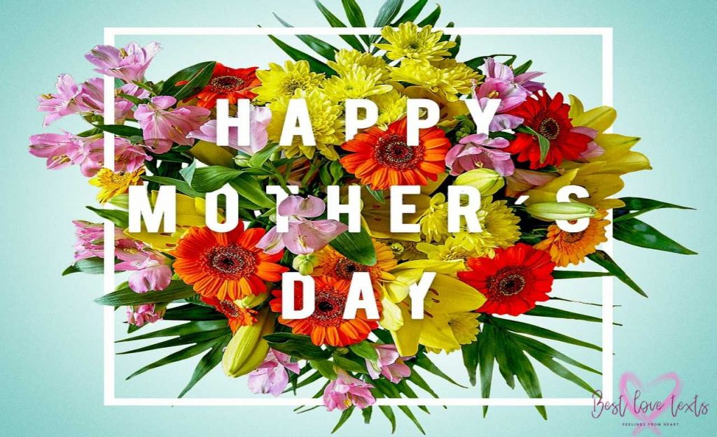Mother's Day 2020: 50 Happy Mothers Day Messages To Send To Mother
