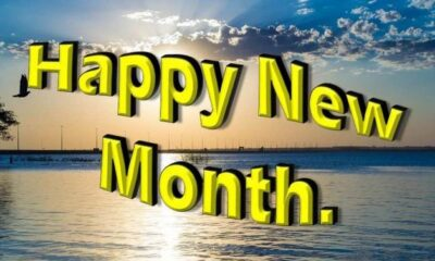 100 Happy New Month Messages, Wishes For July 2020
