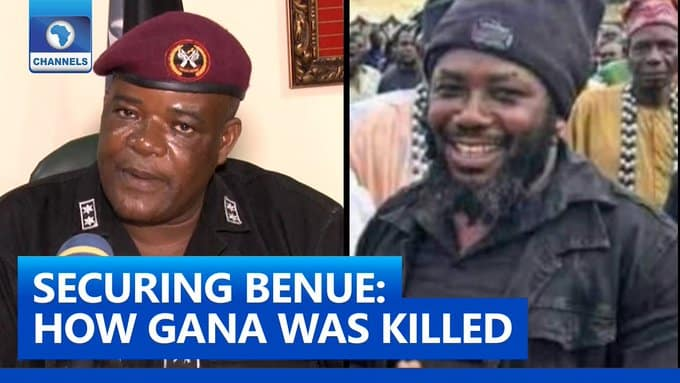 Nigerian Military Reveals Details Of How Wanted Benue Gang Leader Gana Was Killed