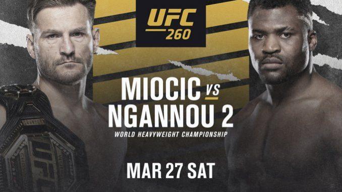 #UFC260: Live Stream Miocic vs Ngannou 2 Here