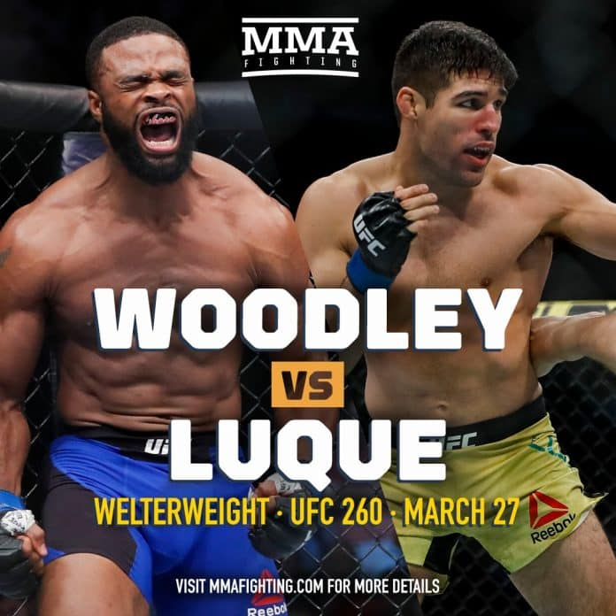 #UFC260: Live Stream Woodley vs Luque Here