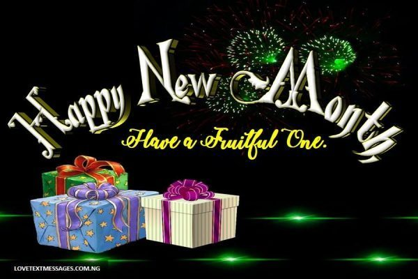 100 Happy New Month Messages, New Month Prayers, August Message For All